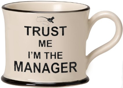 Trust Me I'm the Manager Mugs